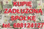 Kupię Każdą Spółkę oraz JDG, Ochrona KAS/JPK/233,299,586 K.s.h Konfiskata Rozszerzona